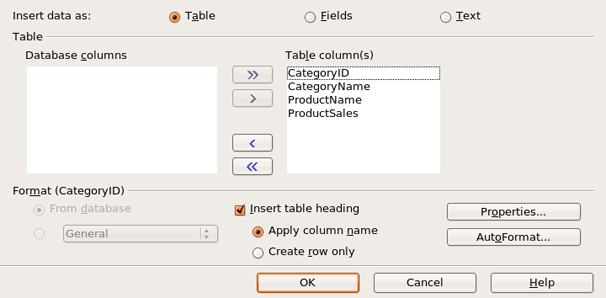 The Insert Database Columns dialog box lets you choose the how the data is inserted.